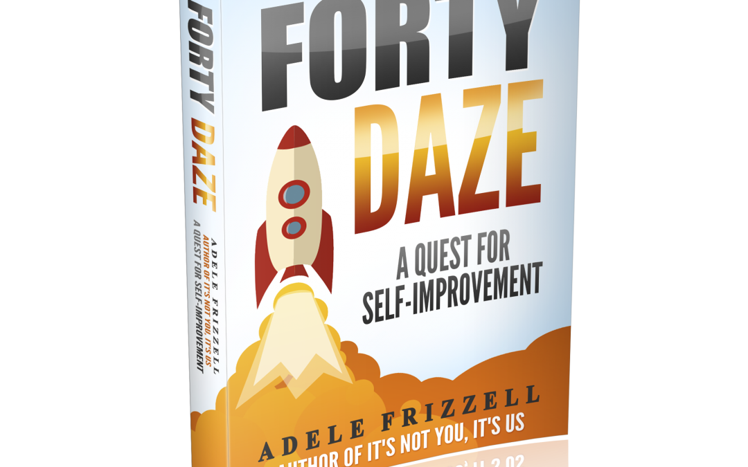 Forty Daze: A Quest for Self-Improvement