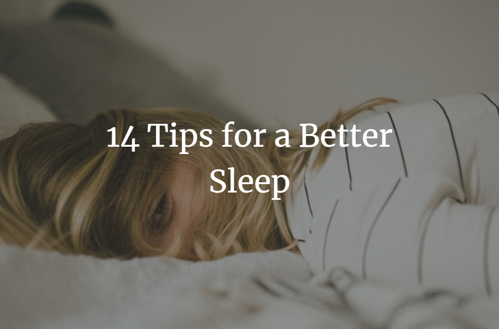 14 Tips For A Better Sleep