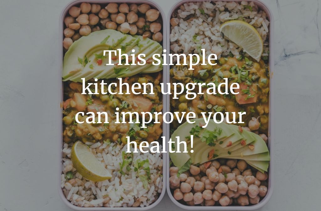 This simple kitchen upgrade can improve your health!