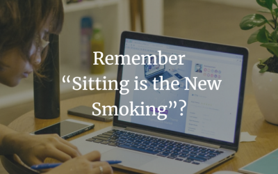 "Remember ""Sitting is the New Smoking""?"