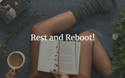Rest and Reboot!