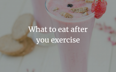 What to eat after you exercise
