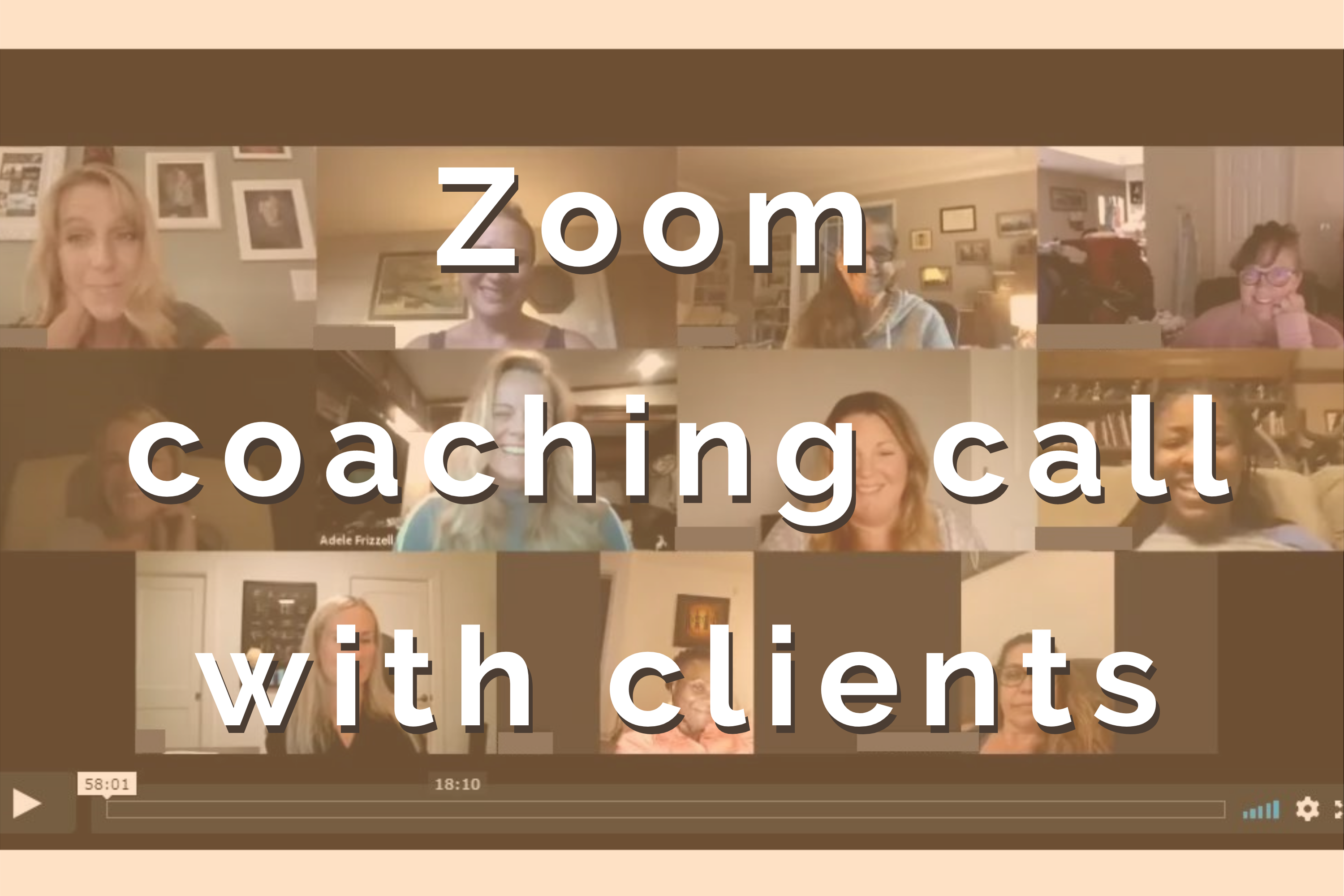 Zoom coaching call with clients