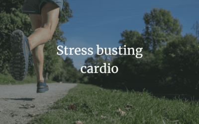 Why you need some stress-busting cardio in your life
