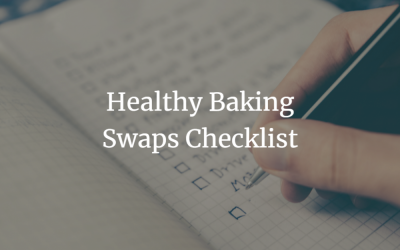 Here's your Healthy Baking Swaps Checklist