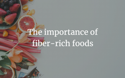 The importance of fiber-rich foods