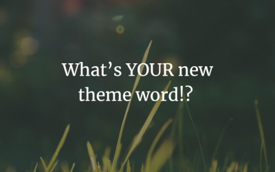 What's YOUR new theme word?