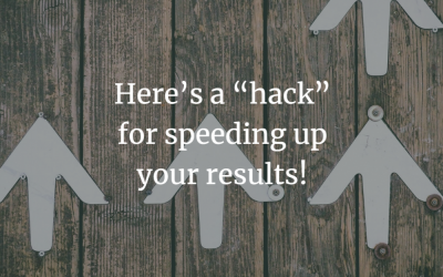 """Here's a """"hack"""" for speeding up your results!"""