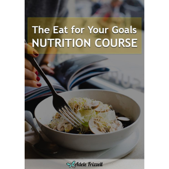 Eat for Your Goals - Nutrition Course